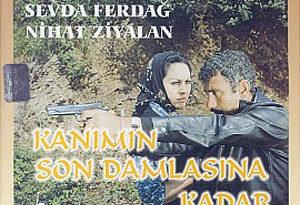 Kanımın Son Damlasına Kadar filmi